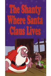 The Shanty Where Santa Claus Lives