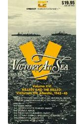 Victory at Sea, Volume 16 - Killers and the