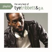 Playlist: The Very Best of Tye Tribbett & G.A.