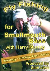 Fishing - Fly Fishing for Small Mouth Bass with
