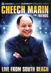 Cheech Marin and Friends - Live from South Beach