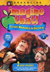 Imagine That! Great Moments in History, Volume 1
