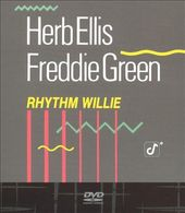 Herb Ellis & Freddie Green - Rhythm Willie