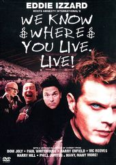 We Know Where You Live: Live!