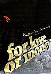 Snowboarding - For Love or Money: A Snowboarding