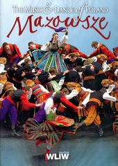 The Music & Dance of Poland: Mazowsze