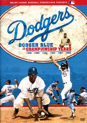 Baseball - Dodger Blue: The Championship Years