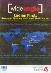 Wide Angle - Ladies First: Rwandan Women Help