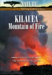 Nature - Kilauea: Mountain of Fire