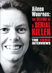 Aileen Wuornos: The Selling of a Serial Killer -