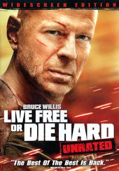 Die Hard 4: Live Free or Die Hard (Unrated)