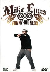 Mike Epps - Funny Bidness