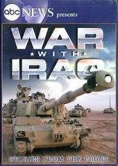 ABC News Presents - War with Iraq: Stories from