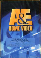 A&E: The Kobe Case - A Bill Kurtis Special Report