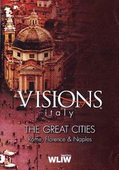 Visions of Italy: Rome, Florence & Naples