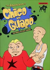 Adventures of Chico and Guapo - Complete 1st