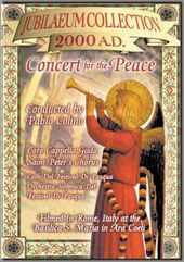 Jubileaum Collection: Concert for the Peace