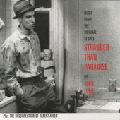 Stranger Than Paradise / The Resurrection of