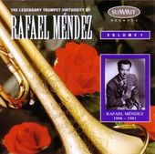 The Legendary Trumpet Virtuosity of Rafael