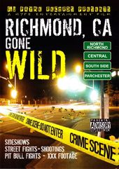 Richmond, CA Gone Wild