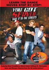 You Got Served: Take It to the Streets [Learn the