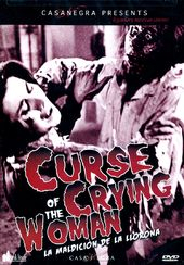 Curse of the Crying Woman (La Maldicion de la