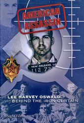 Lee Harvey Oswald: Behind the Iron Curtain
