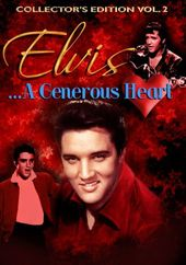 Elvis Presley - A Generous Heart Collectors