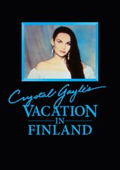 Crystal Gayle's Vacation in Finland