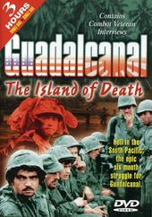 Guadalcanal - The Island of Death