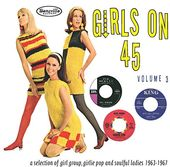 Girls on 45, Volume 3: A Selection of Girl Group,