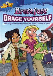 Braceface: Brace Yourself