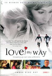 Love My Way - Series 1 (3-DVD)
