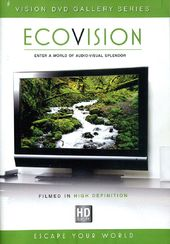 Vision DVD Gallery Series: EcoVision