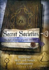 Secret Societies: Illuminati, Skull and Bones and