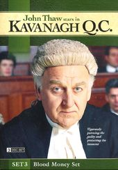 Kavanagh Q.C.: Set 3 - Blood Money Set (3-DVD)