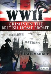 WWII - Crimes on the British Home Front (2-DVD)