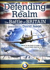 WWII - Defending the Realm: The Battle of Britain