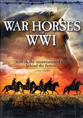 WWI - War Horses of World War I