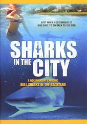 Sharks in the City: Bull Sharks in the Backyard