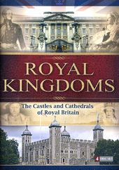 Royal Kingdoms: The Castles and Cathedrals of