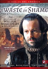 William Shakespeare: Waste of Shame - The Mystery
