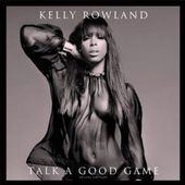 Talk a Good Game [Deluxe Edition] [Clean]