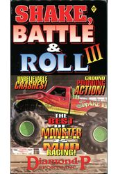 Shake, Battle & Roll 3: Best Of Monster Truck &