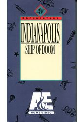 WWII - Indianapolis: Ship Of Doom