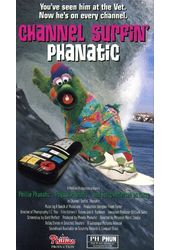 Channel Surfin' Phanatic