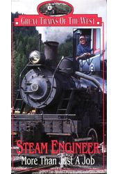 Trains - Great Trains Of The West: Steam Engineer