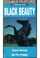 Black Beauty / My Pal Trigger (2-Tape Set)