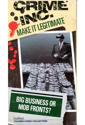 Crime Inc.: Make It Legitimate