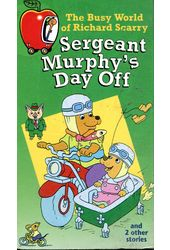 Richard Scarry: Sergeant Murphy's Day Off